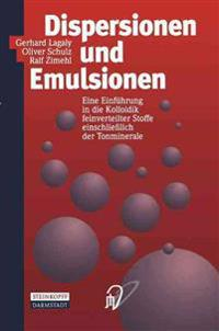 Dispersionen Und Emulsionen