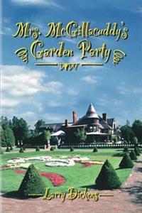 Mrs. McGillacuddy's Garden Party