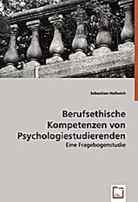 Berufsethische Kompetenzen von Psychologiestudierenden