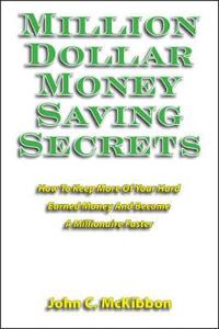 Million Dollar Money Saving Secrets