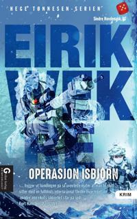 Operasjon Isbjørn - Eirik Wekre | Inprintwriters.org