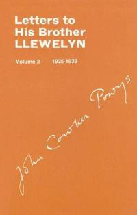 Letters to His Brother Llewlyn, 1925-1939