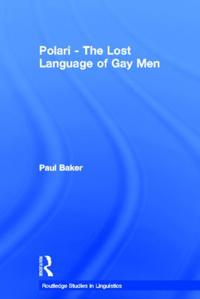 Polari - The Lost Language of Gay Men