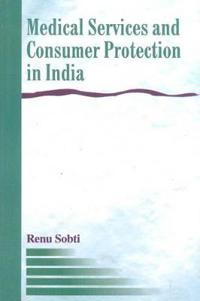 Medical ServicesConsumer Protection in India