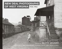 New Deal Photographs of West Virginia 1934-1943