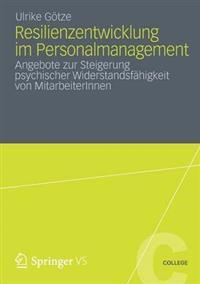 Resilienzentwicklung Im Personalmanagement