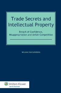 Trade Secrets and Intellectual Property
