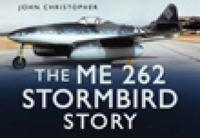 The Me 262 Stormbird Story