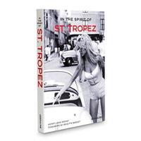 In the Spirit of St. Tropez