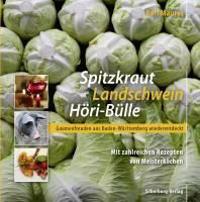 Spitzkraut, Landschwein, Höri-Bülle