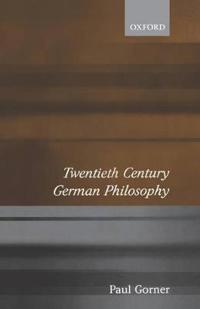 Twentieth-Century German Philosophy