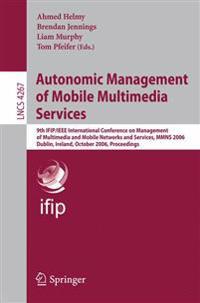 Autonomic Management of Mobile Multimedia Services