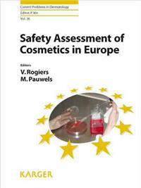 Safety Assessment of Cosmetics in Europe