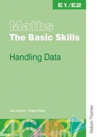 Maths the Basic Skills Handling Data Entry Levels 1 and 2