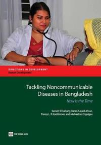 Tackling Noncommunicable Diseases in Bangladesh