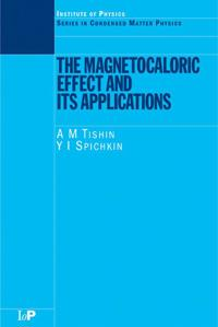 Magnetocaloric Effect and Its Applications