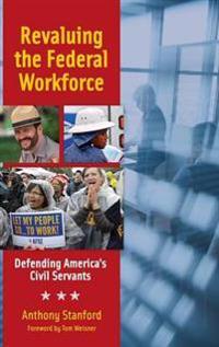 Revaluing the Federal Workforce