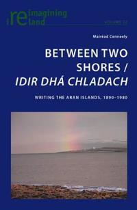 Between Two Shores/ Idir Dha Chladach