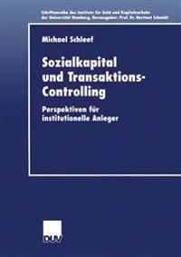 Sozialkapital Und Transaktions-Controlling