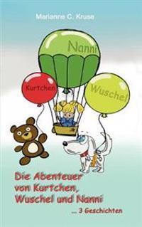 Die Abenteuer Von Kurtchen, Wuschel Und Nanni