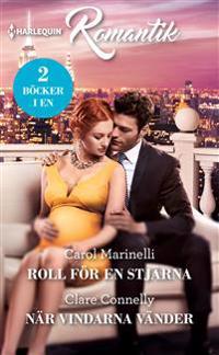 Roll för en stjärna ; När vindarna vänder - Carol Marinelli, Clare Connelly | Laserbodysculptingpittsburgh.com