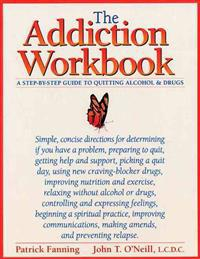 The Addiction Workbook