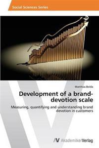 Development of a Brand-Devotion Scale