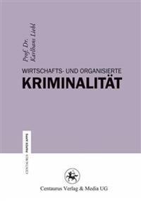 Wirtschafts- Und Organisierte Kriminalität
