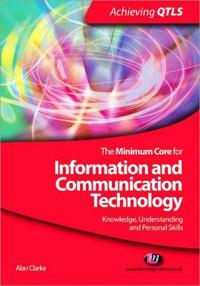 The Minimum Core for Information and Communication Technology
