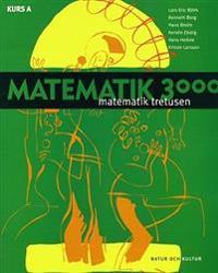 Matematik 3000 för SP/ES och enskilda kurser Kurs A lärobok SP/ES