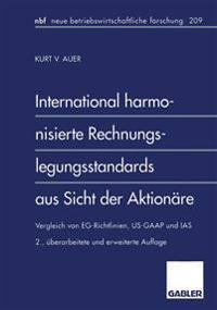 International Harmonisierte Rechnungslegungsstandards Aus Sicht Der Aktionare