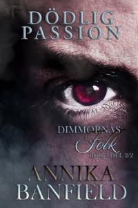 Dödlig passion. 2 - Annika Banfield pdf epub