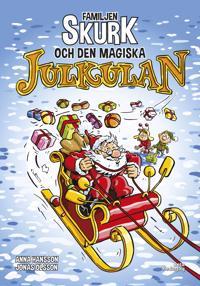 Familjen Skurk och den magiska julkulan