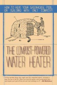 The Compost-Powered Water Heater