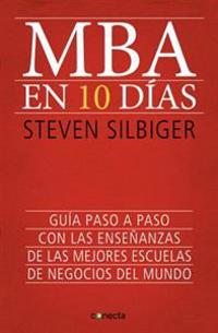 MBA En Diez Dias / The Ten-Day MBA