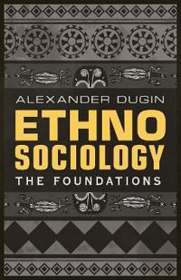 Ethnosociology: The Foundations