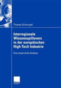 Interregionale Wissensspillovers in Der Europ ischen High-Tech Industrie