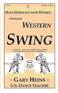 Have Harmony with Women--Heinsian Western Swing