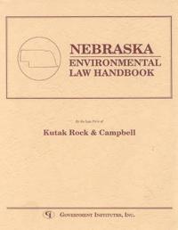 Nebraska Environmental Law Handbook