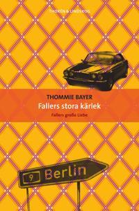 Fallers stora kärlek - Thommie Bayer | Laserbodysculptingpittsburgh.com