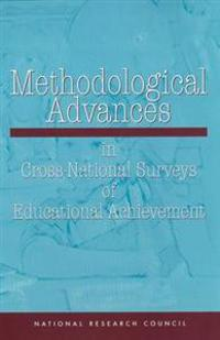 Methodological Advances in Cross-National Surveys of Education Achievement