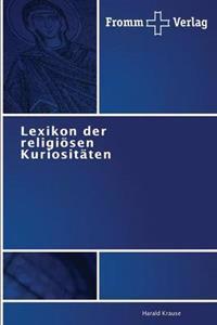 Lexikon Der Religiosen Kuriositaten