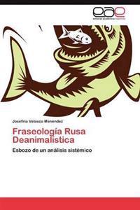 Fraseologia Rusa Deanimalistica
