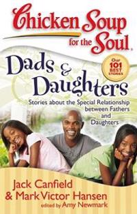 Chicken Soup for the Soul Dads & Daughers