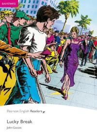 Lucky Break, Easystart, Pearson English Readers