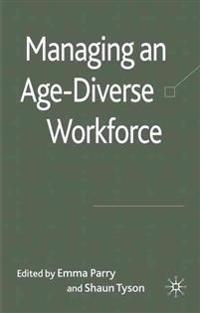 Managing an Age Diverse Workforce