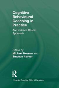 Cognitive Behavioural Coaching in Practice