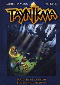 Taynikma-Henzels fælde-Skyggeskoven