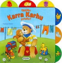 Oppiiko Karra Karhu potalle?