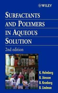 Surfactants and Polymers in Aqueous Solution, 2nd Edition